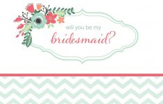 19 Free, Printable Will You Be My Bridesmaid? Cards – Will You Be My Bridesmaid Free Printable