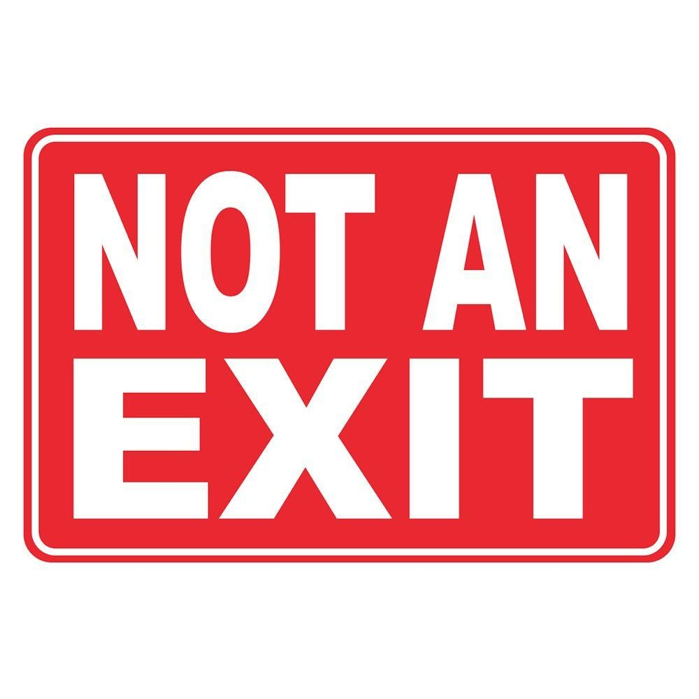 8 In. X 12 In. Plastic Not An Exit Sign-Pse-0091 - The Home Depot - Free Printable No Exit Signs