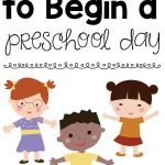 8 Songs To Begin A Preschool Day | Teaching Mama's Posts | Preschool   Free Printable Preschool Posters