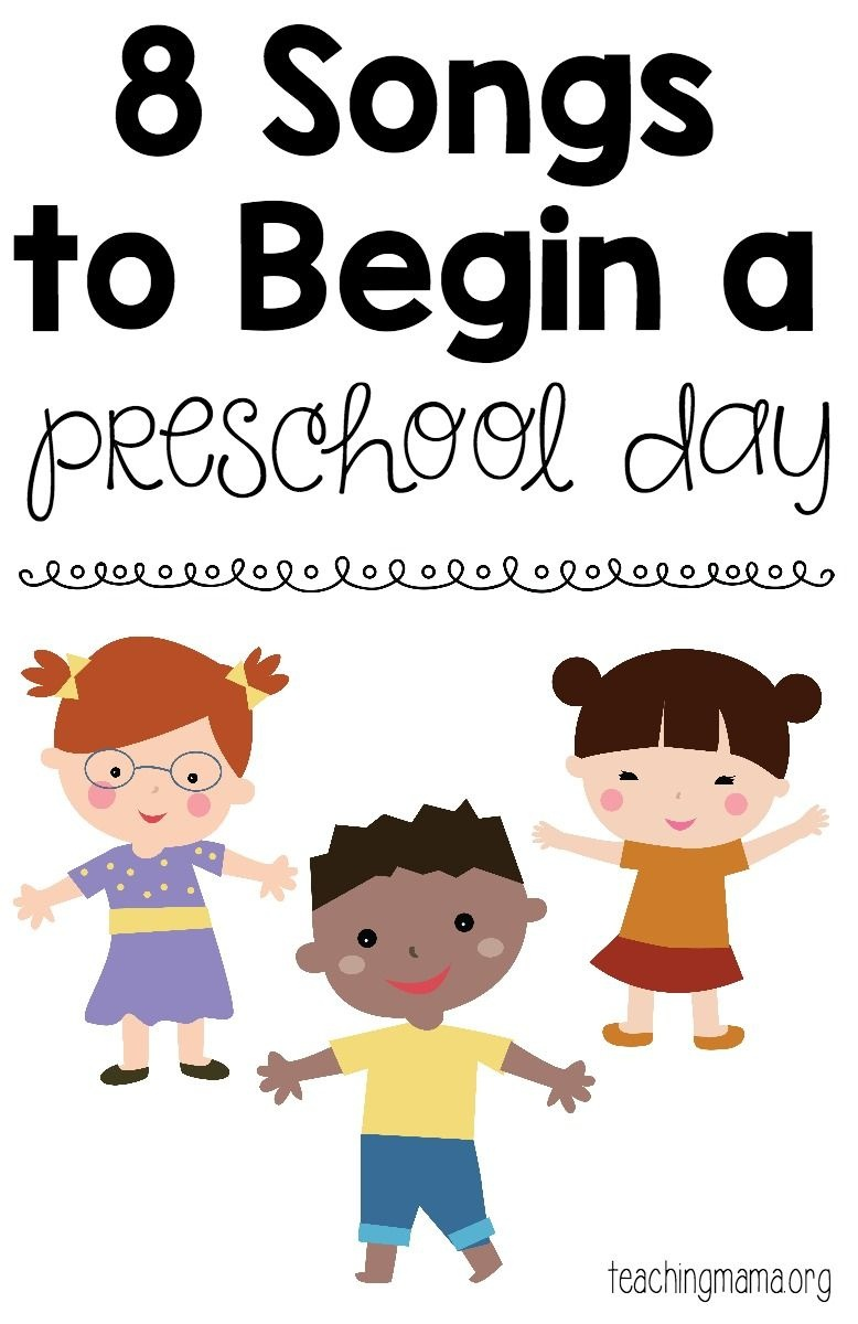8 Songs To Begin A Preschool Day | Teaching Mama's Posts | Preschool - Free Printable Preschool Posters