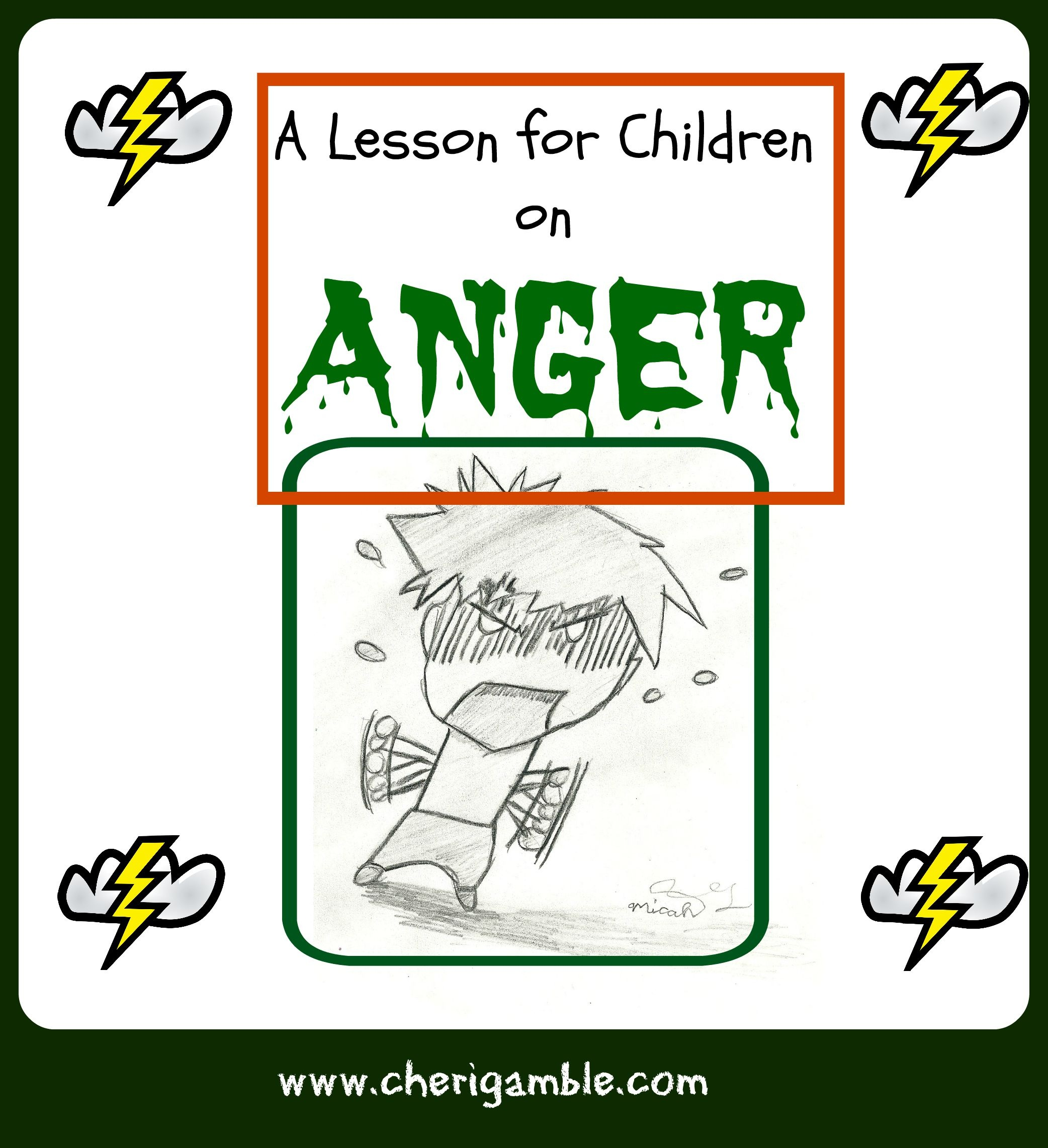 A Lesson For Children On Anger (From James 1:19-21) – Cheri Gamble - Free Printable Bible Lessons For Toddlers