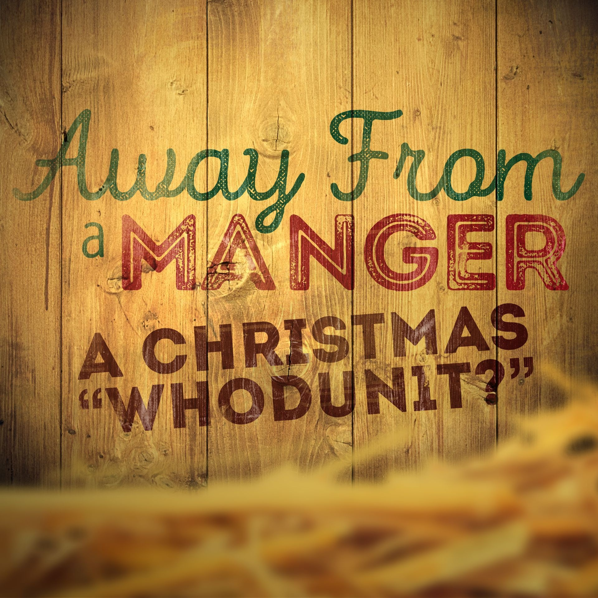 Away From A Manger Script | Scripts For Church | Christmas Program - Free Printable Christmas Plays Church