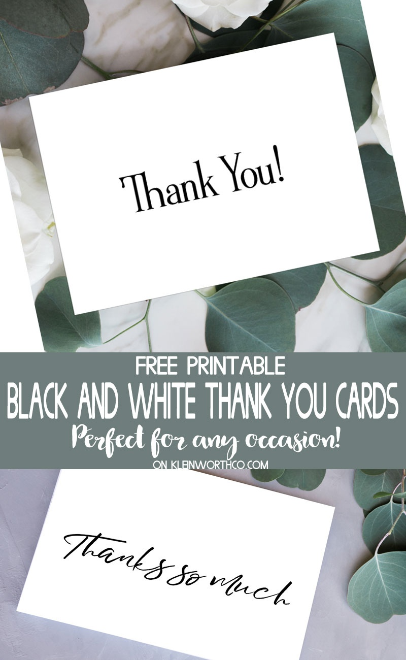 Black & White Thank You Cards - Free Printable - Kleinworth & Co - Free Printable Thank You Cards Black And White