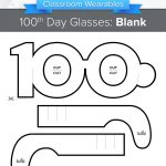 Celebrate Your 100Th Day With These Fun 100Th Day Of School Glasses   100Th Day Of School Printable Glasses Free