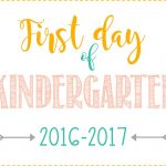 First Day Of School Signs: Free Printables *pre School  12Th Grade*   First Day Of Kindergarten Sign Free Printable