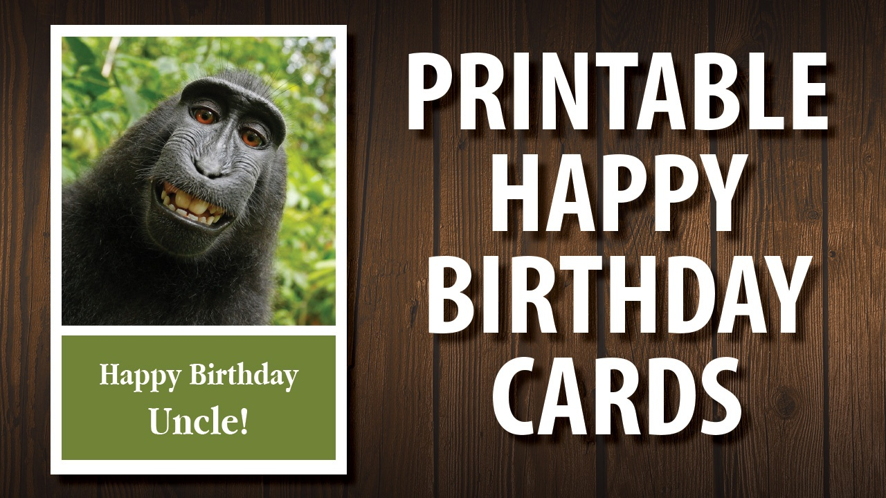 For Your Uncle | Printable Happy Birthday Cards - Free Printable Cards No Download Required