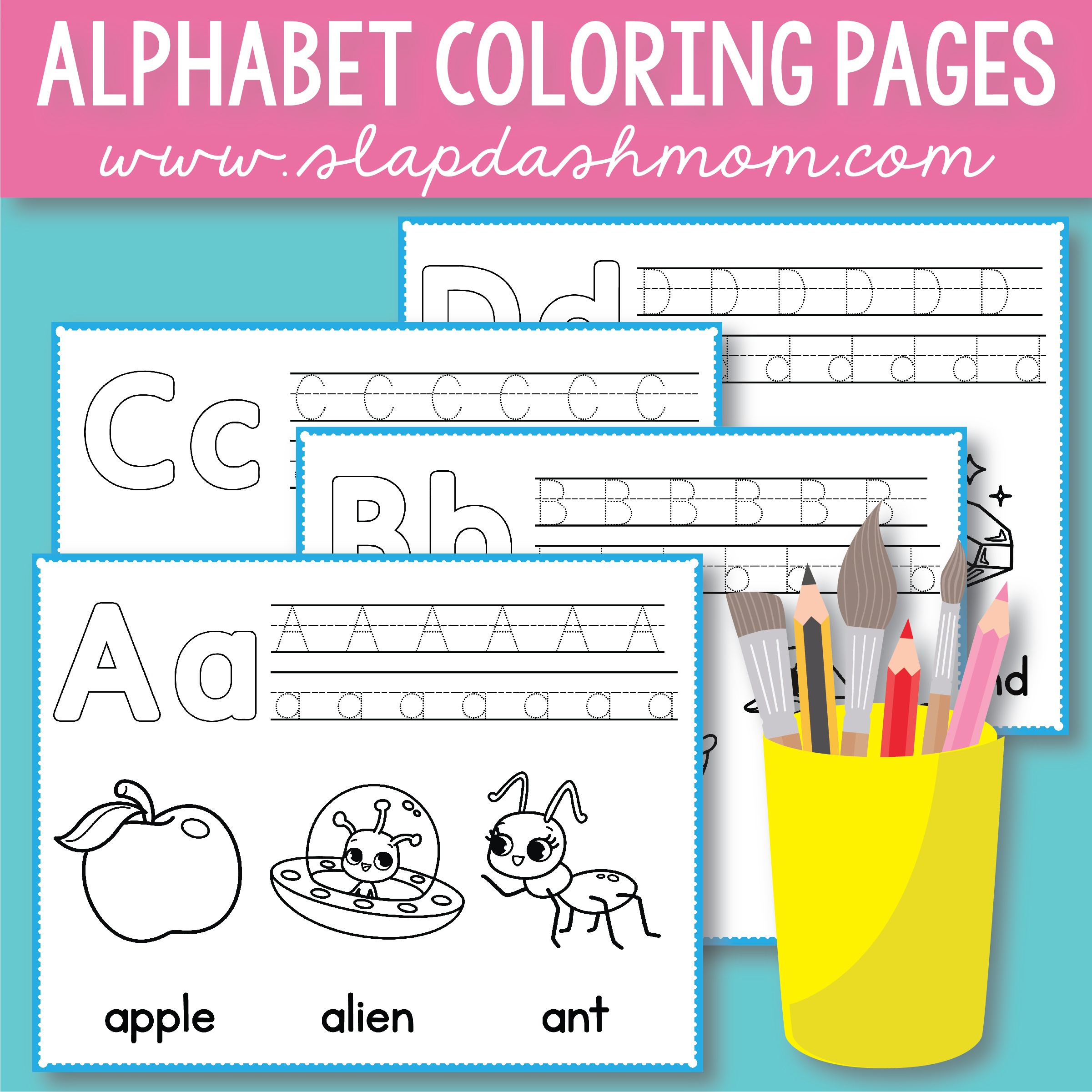 Free Alphabet Coloring Pages – Preschool Printables – Slap Dash Mom - Free Printable Preschool Alphabet Coloring Pages