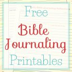 Free Bible Journaling Printables • The Littlest Way   Free Printable Bible Study Journal Pages