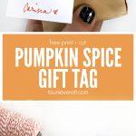 Free Print And Cut Pumpkin Spice Gift Tag #pumpkin #pumpkinspice   Free Printable Pumpkin Gift Tags