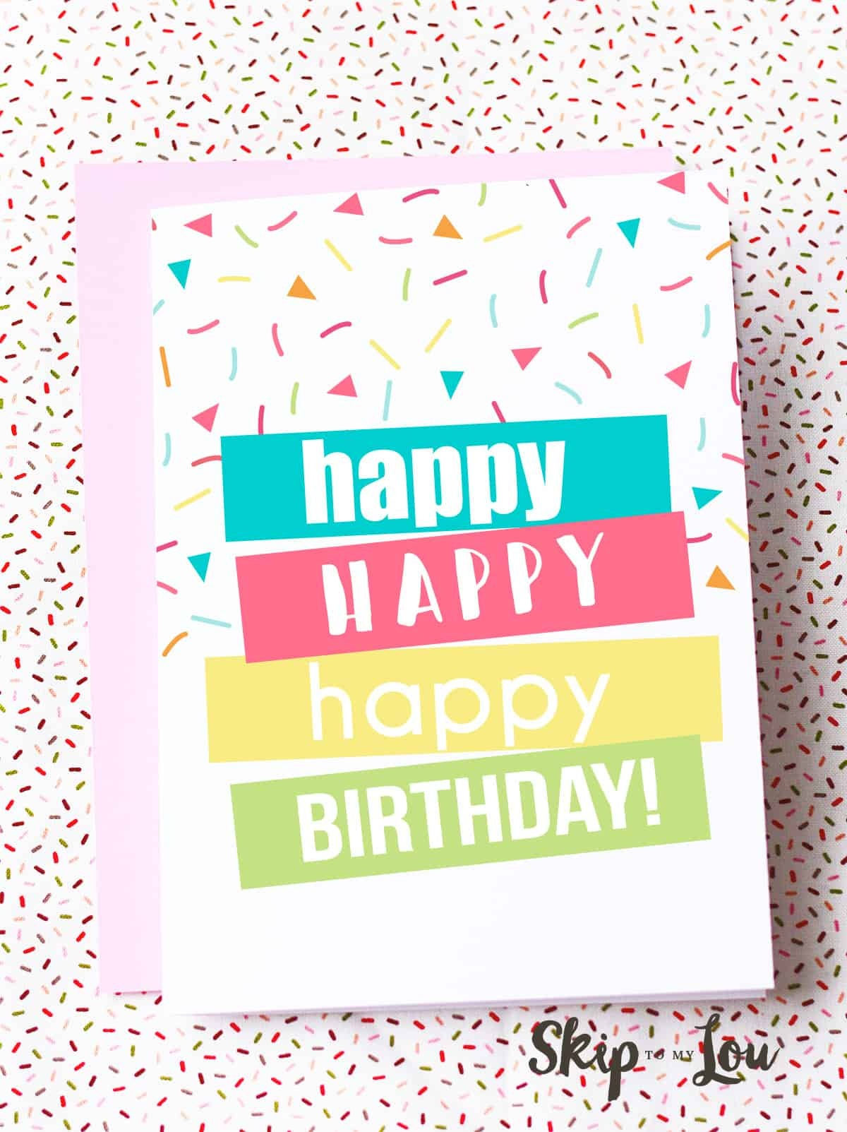 Free Printable Birthday Cards | Skip To My Lou - Free Printable Happy Birthday Cards