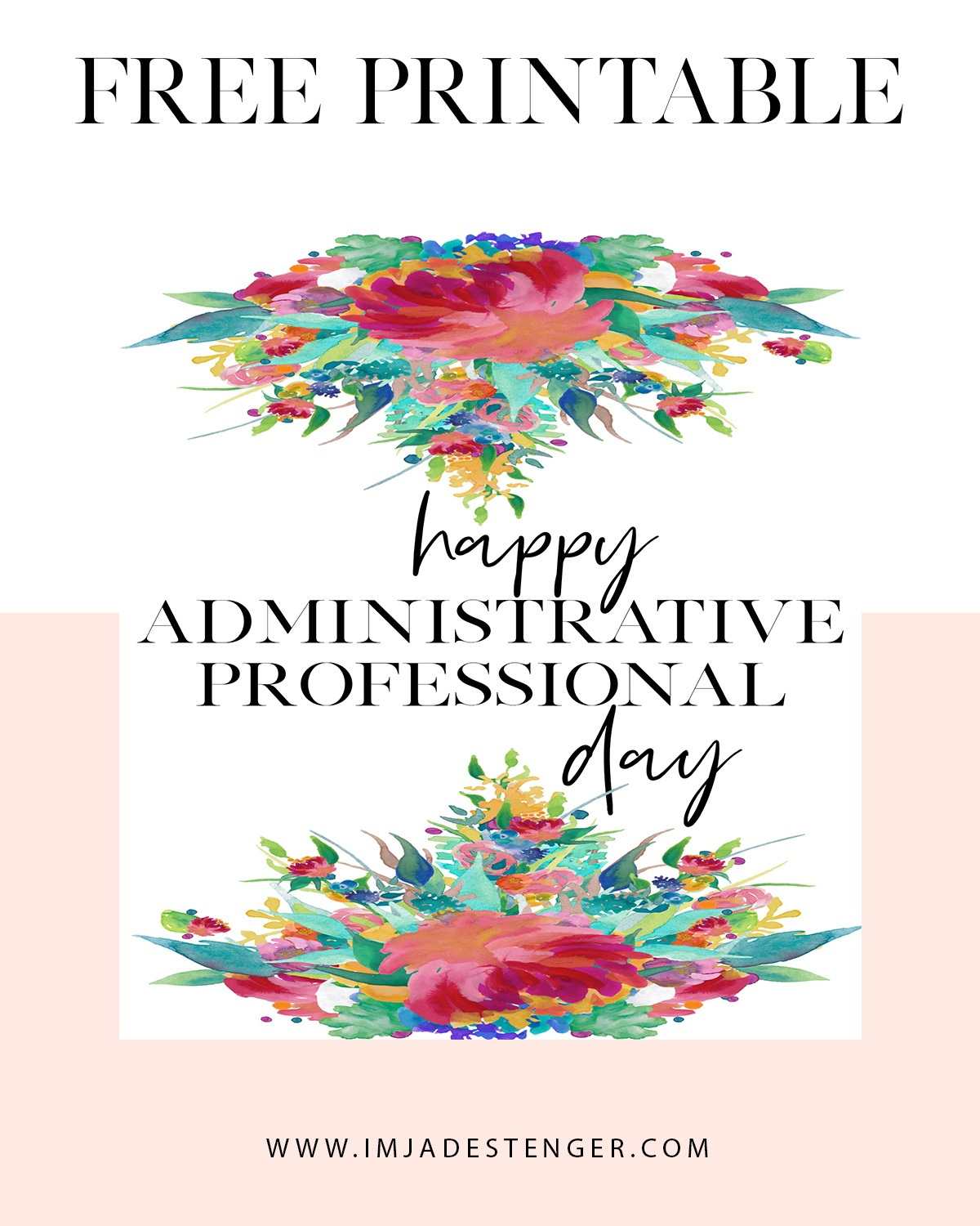 Free Printable: Celebrating Administrative Professional Day | I'm - Administrative Professionals Cards Printable Free