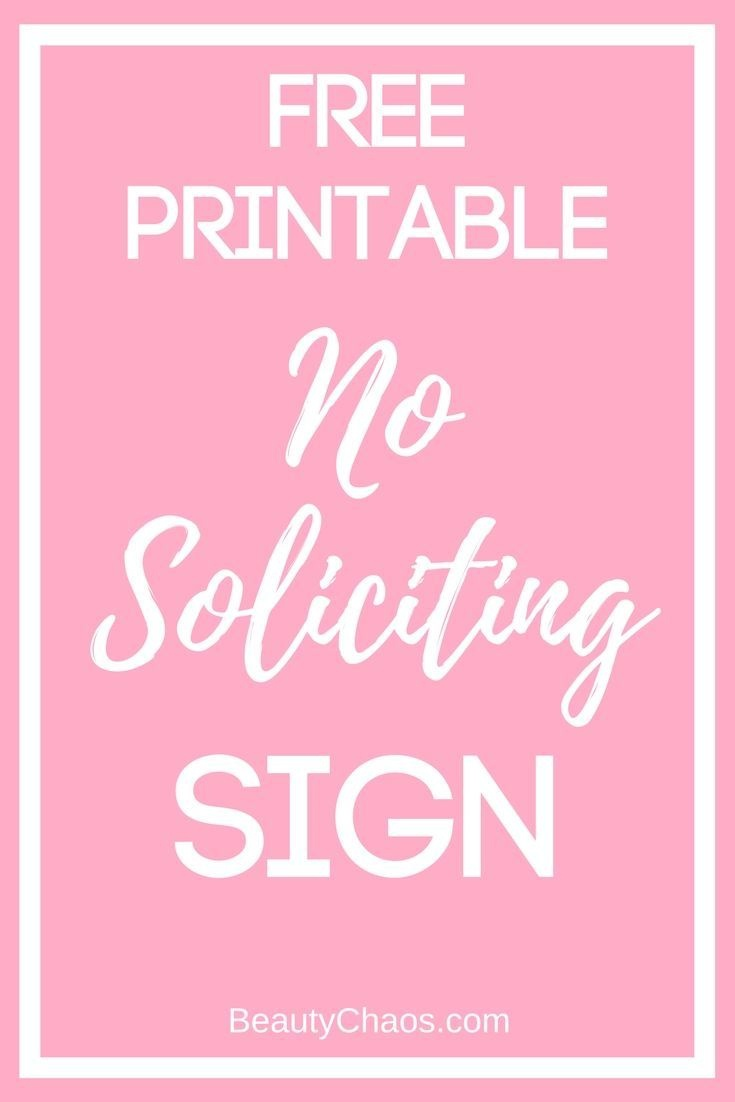 Free Printable No Soliciting Sign | ~ Best Of Blogging, Fashion - Free Printable No Soliciting Sign