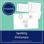 Free Printable Spelling Dictionary For Students   Homeschool Helper   My Spelling Dictionary Printable Free