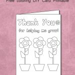 Free Thank You For Helping Me Grow   Coloring Card Printable   Free Printable Volunteer Thank You Cards