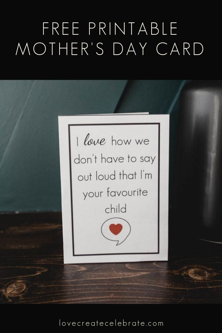 Funny Mother's Day Card [Free Printable   Love Create Celebrate - Free Printable Funny Mother's Day Cards