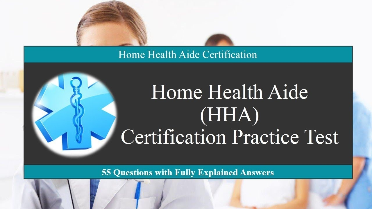 Home Health Aide (Hha) Certification Practice Test - Youtube - Free Printable Inservices For Home Health Aides