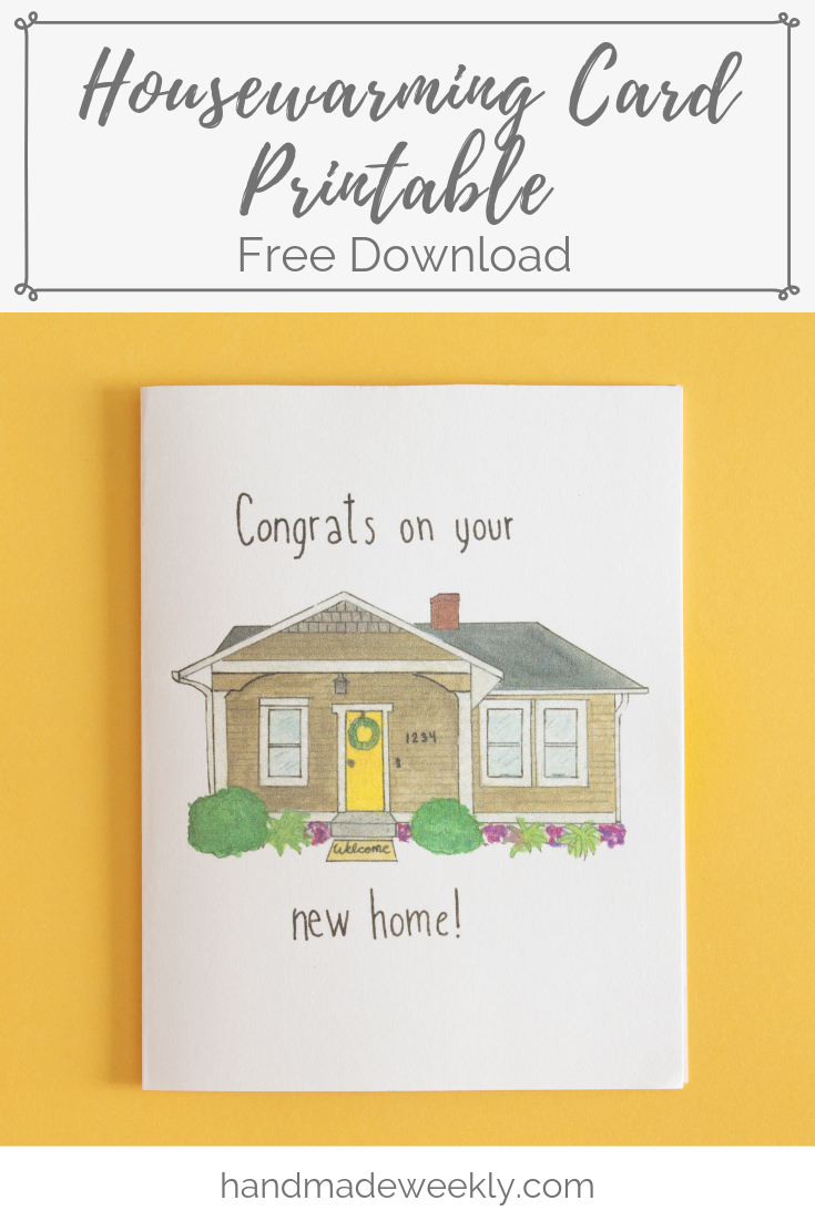 Housewarming Card - Free Download - Handmade Weekly - Welcome Home Cards Free Printable