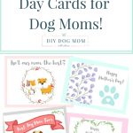 Mother's Day Cards For Dog Moms | The Diy Dog Mom | Diy Dog Mom Blog   Free Printable Mothers Day Cards From The Dog