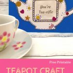 Mothers Day Teapot Card {Free Template} A Plus Teaching Resources   Free Teapot Printable
