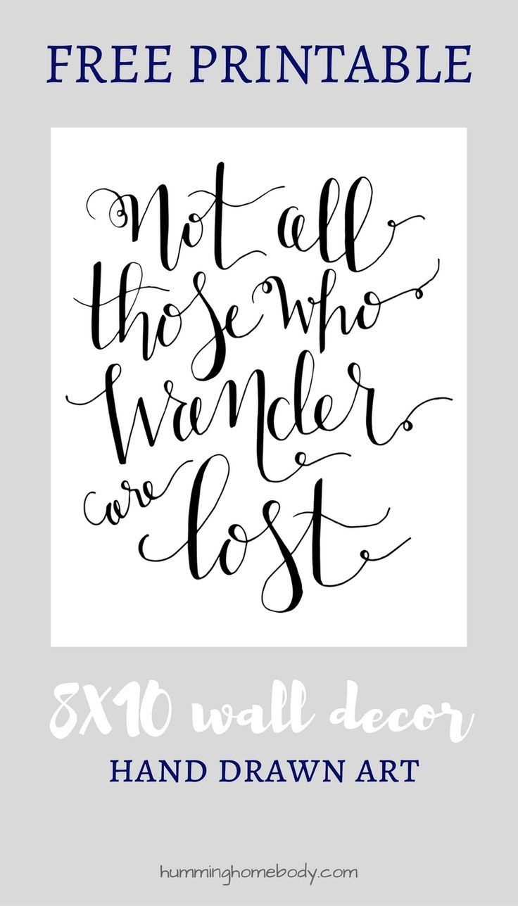 Not All Those Who Wander Are Lost Printable | *printable Art - Free Printable Wall Art 8X10