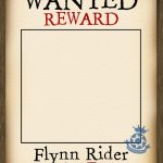 Photo Frame   Add Your Own Name   Wanted Poster   Tangled   Free Printable Flynn Rider Wanted Poster