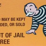 President And Congress Give Financial Fraudsters A Get Out Of Jail   Get Out Of Jail Free Card Printable
