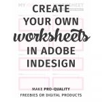 Tutorial: How To Create Your Own Worksheets In Adobe Indesign. (Also   Make Your Own Worksheets Free Printable