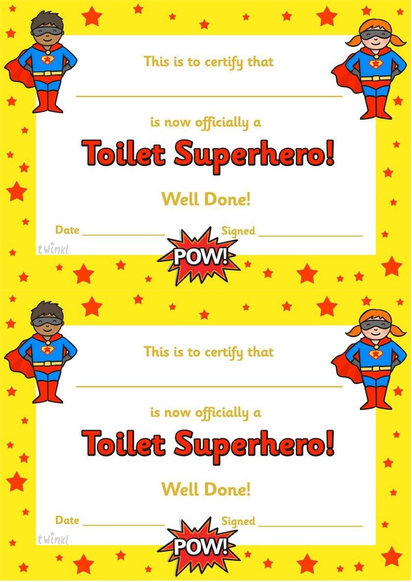Twinkl Resources >> Toilet Superhero Certificate >> Thousands Of - Free Printable Superhero Certificates