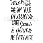 Wash Your Hands And Say Your Prayers Cause Jesus And Germs | Etsy   Wash Your Hands And Say Your Prayers Free Printable
