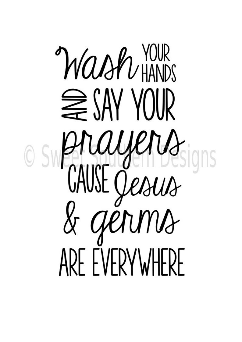 Wash Your Hands And Say Your Prayers Cause Jesus And Germs | Etsy - Wash Your Hands And Say Your Prayers Free Printable