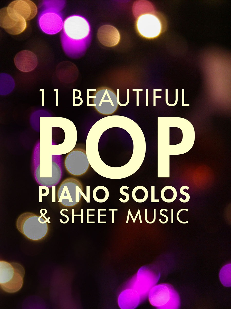 11 Beautiful Pop Piano Songs - Artiden - Free Piano Sheet Music Online Printable Popular Songs