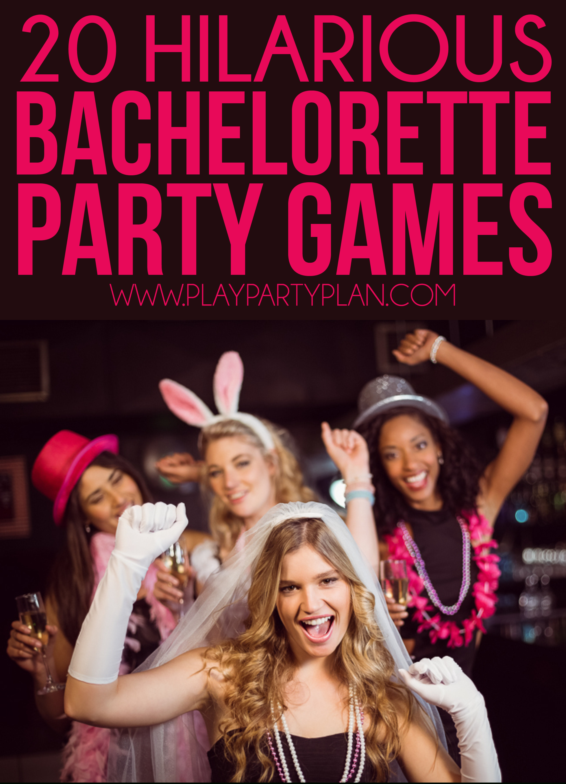 20 Hilarious Bachelorette Party Games That'll Have You Laughing All - Free Printable Women's Party Games