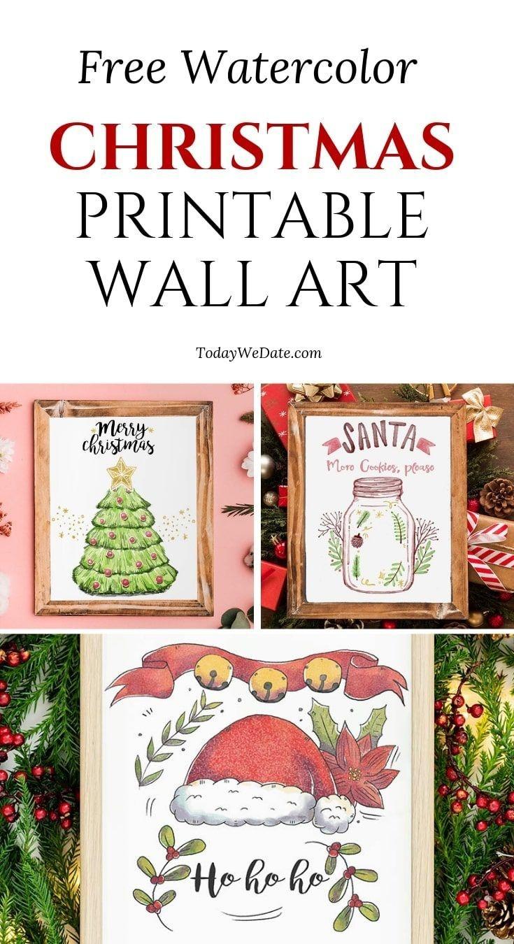3 Free Watercolor Printable Christmas Wall Art | (Group Board) Home - Free Printable Christmas Decorations