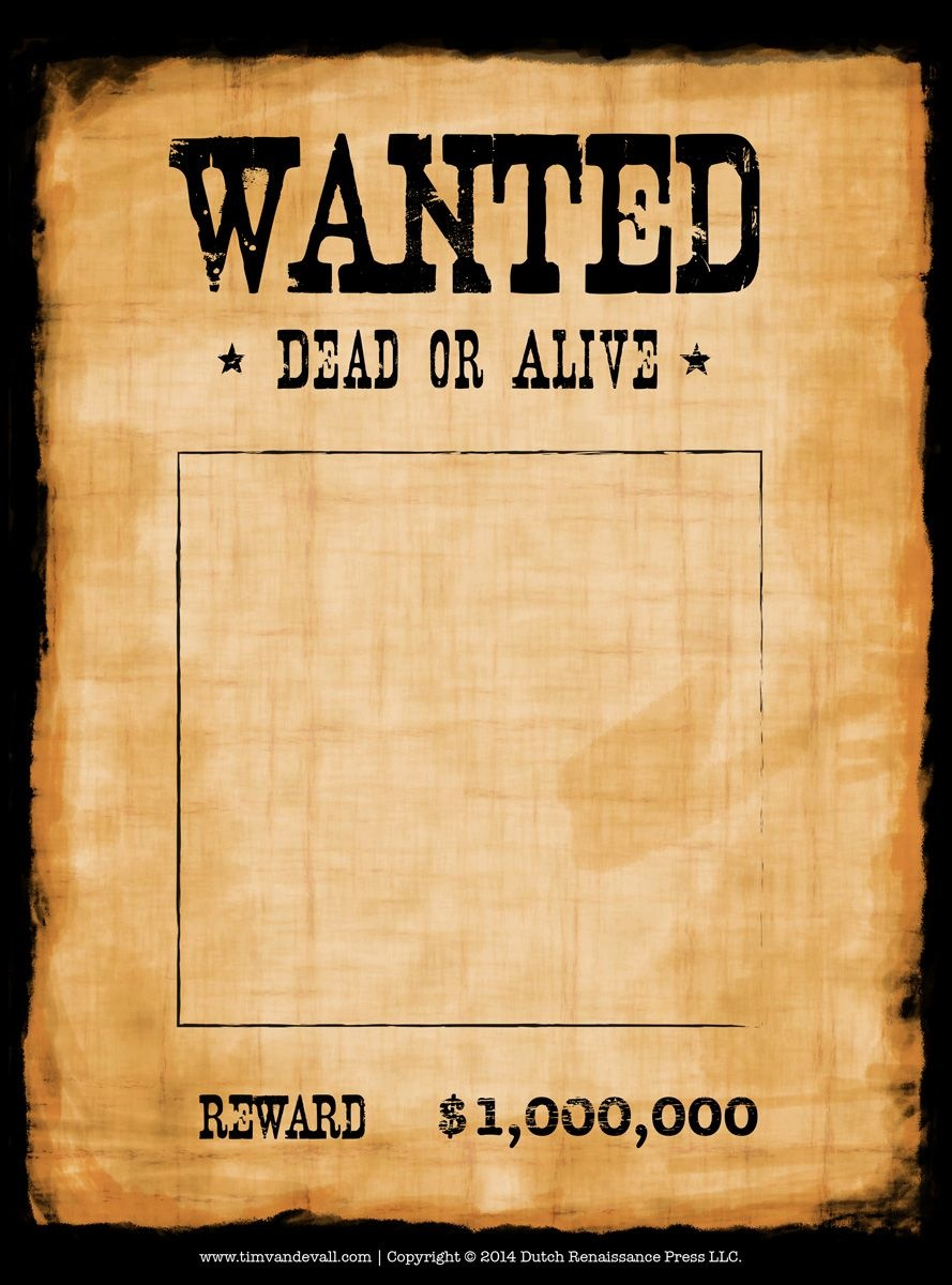 Another High Caliber Wanted Poster Template. Reprinted In Shades Of - Free Printable Wanted Poster Old West