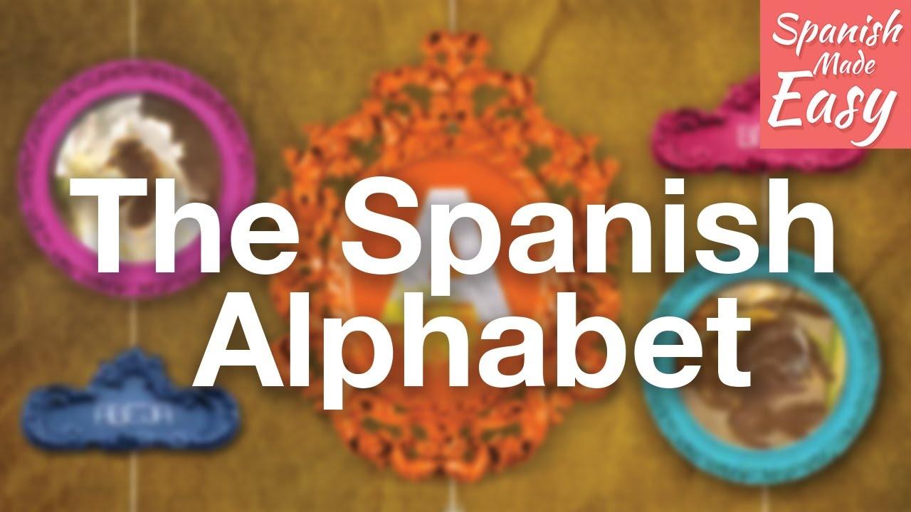 Basic Spanish Lesson 1 | The Spanish Alphabet And Pronunciation - Free Printable Spanish Alphabet Worksheets
