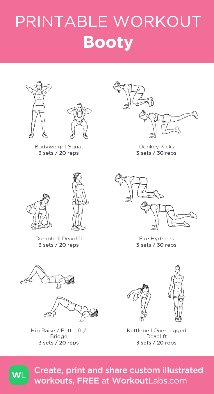Booty: My Custom Printable Workout@workoutlabs #workoutlabs - Free Printable Gym Workout Routines