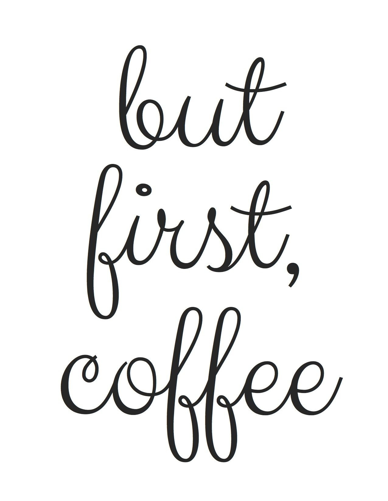 But First, Coffee - Free Printables In Your Inbox!   Make Instead Of - Free Printable Coffee Bar Signs