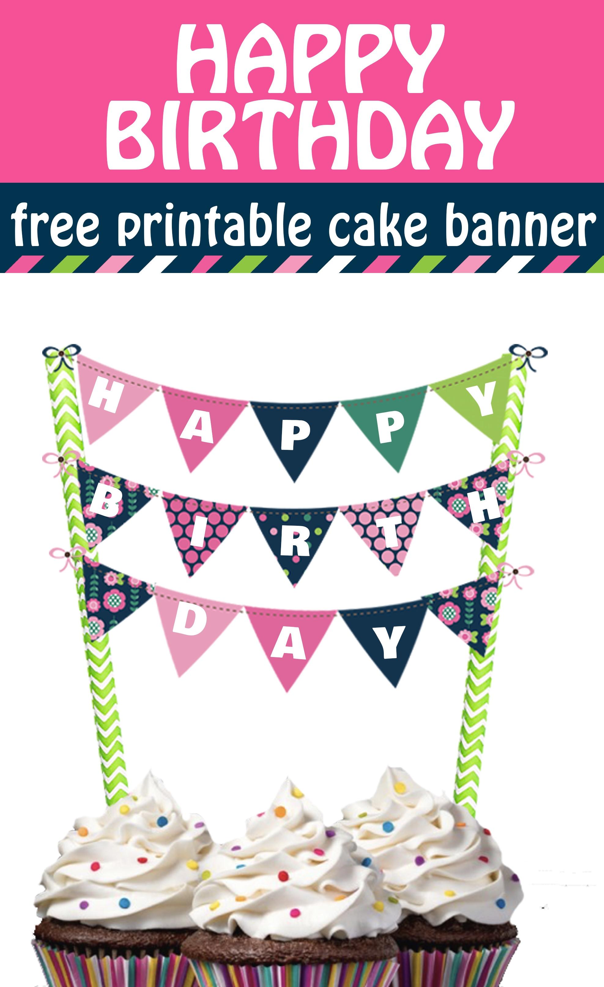 Cheerful And Bright Happy Birthday Cake Banner Free Printable - Free Printable Birthday Cake