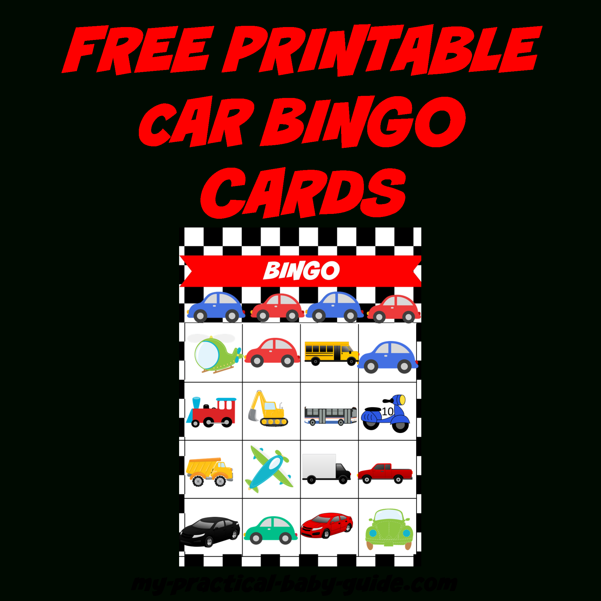 Coolest Car Birthday Ideas - My Practical Birthday Guide In 2019 - Free Printable Car Bingo