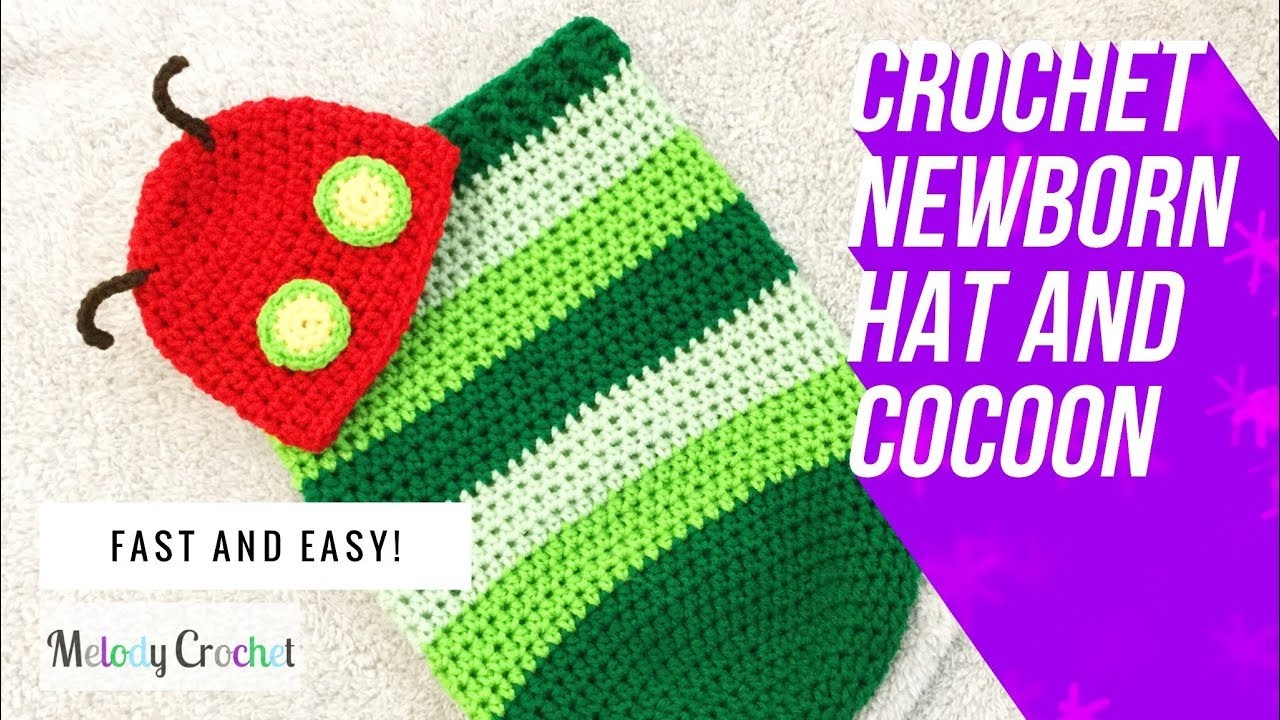 Crochet Hungry Caterpillar Newborn Hat And Cocoon - Youtube - Free Printable Crochet Patterns For Baby Cocoons
