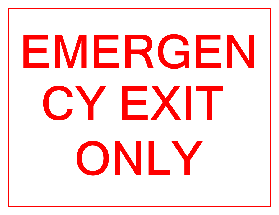 Emergency Exit Only Sign - Download This Free Printable Emergency - Free Printable Emergency Exit Only Signs