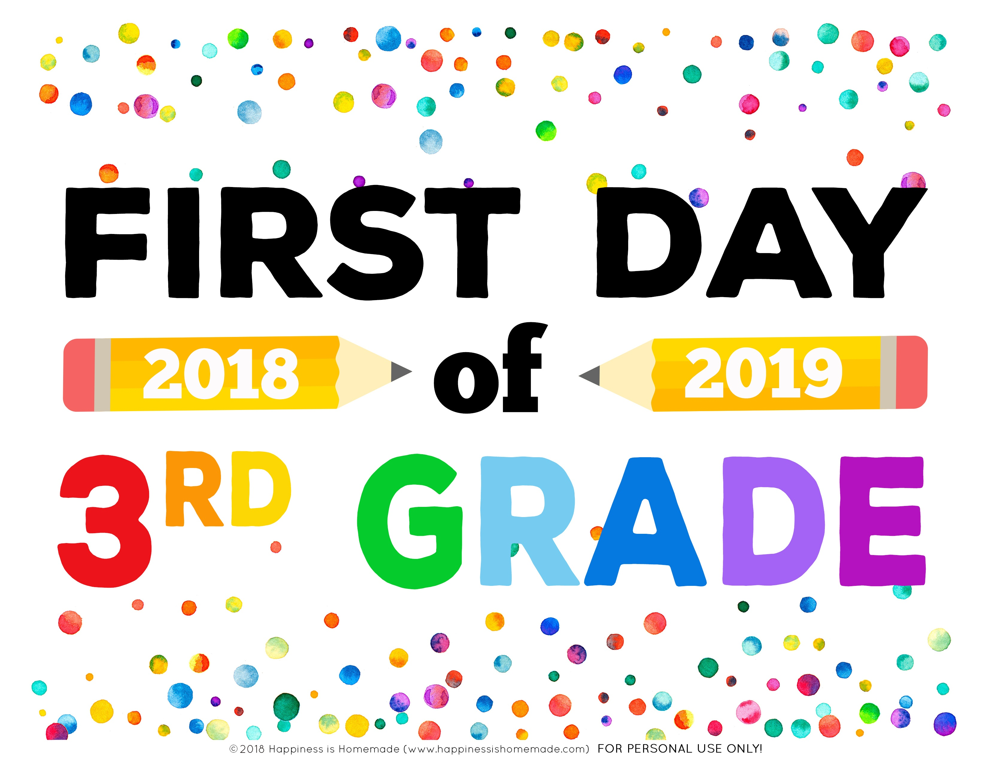 First Day Of School Signs - Free Printables - Happiness Is Homemade - First Day Of 3Rd Grade Free Printable