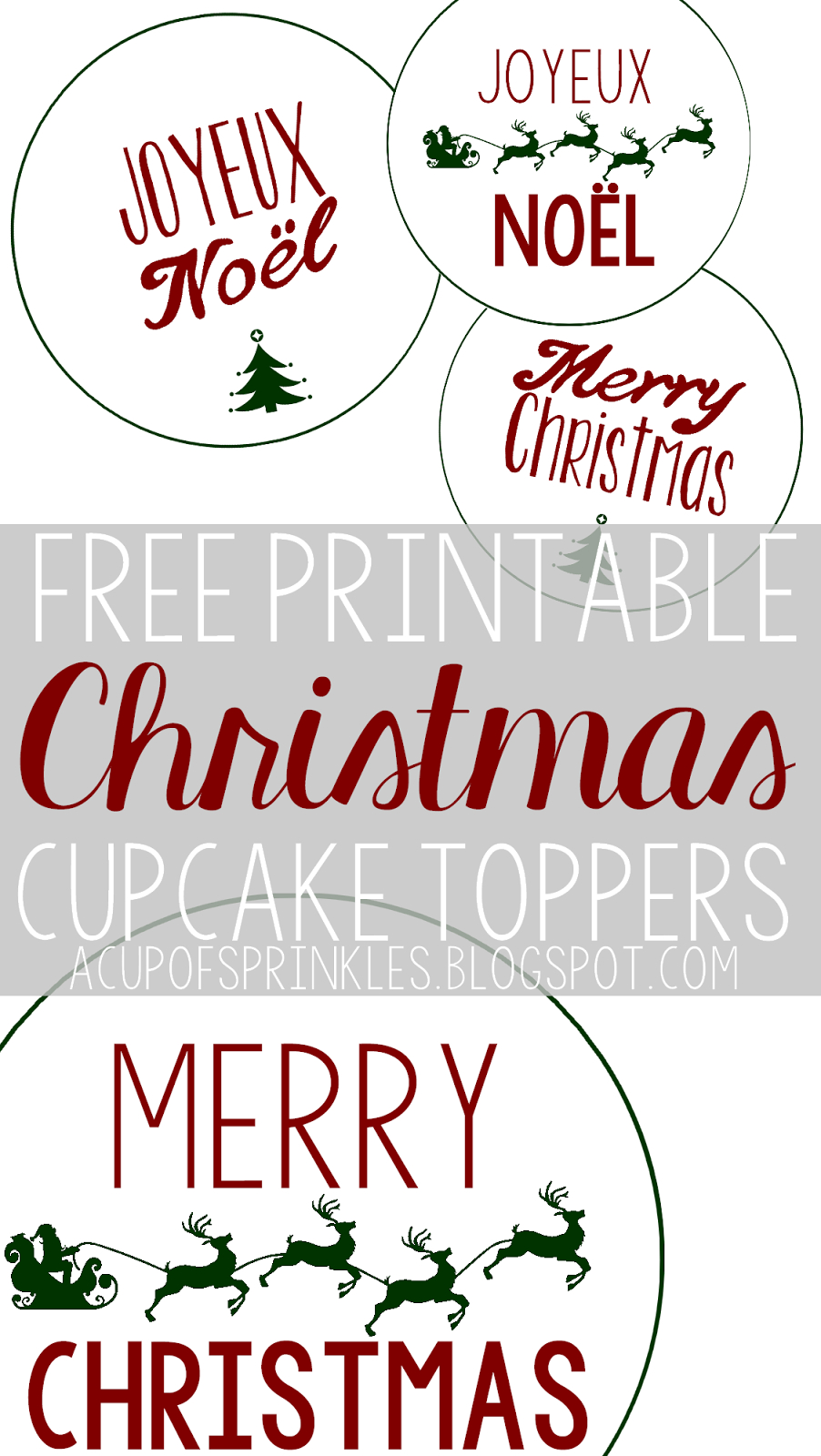 Free Printable : Christmas Cupcake Toppers   A Cup Of Sprinkles - Free Printable Christmas Designs