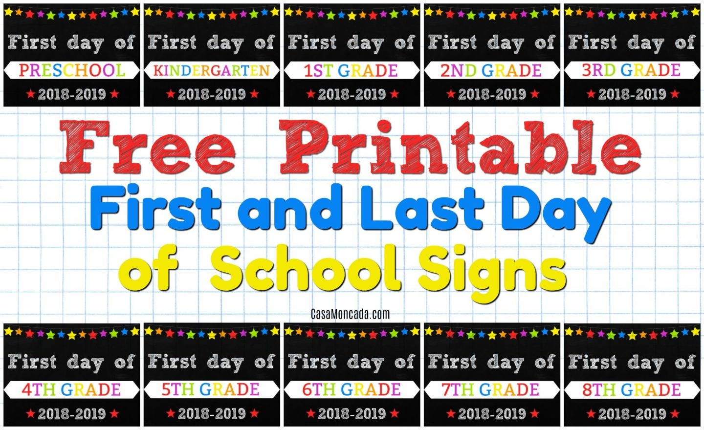 Free Printable First And Last Day Of School Signs - Casa Moncada - Free Printable First Day Of School Signs 2017