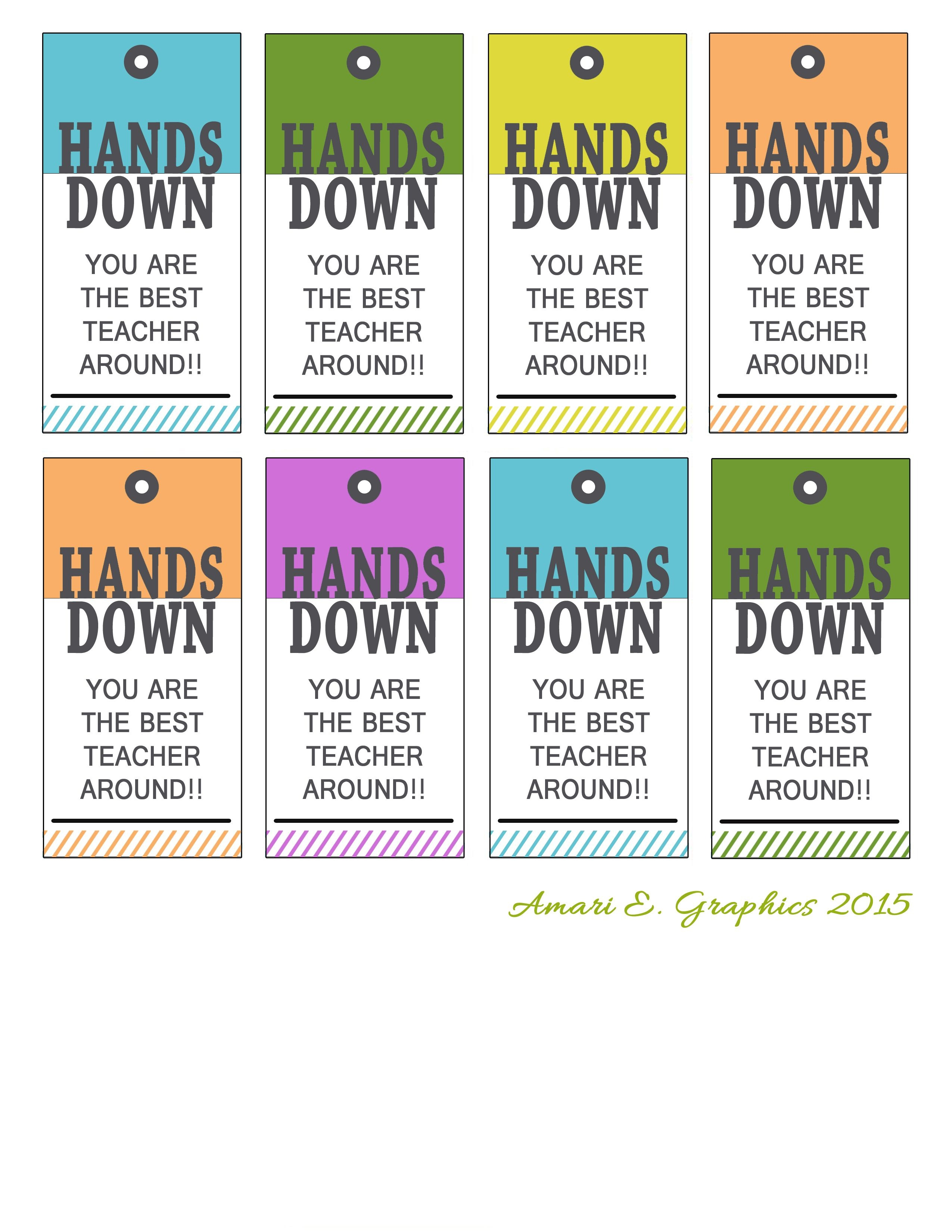 Free Printable For Hand Lotion, Sanitizer, Soap Tag For Teacher - Hands Down You Re The Best Teacher Around Free Printable