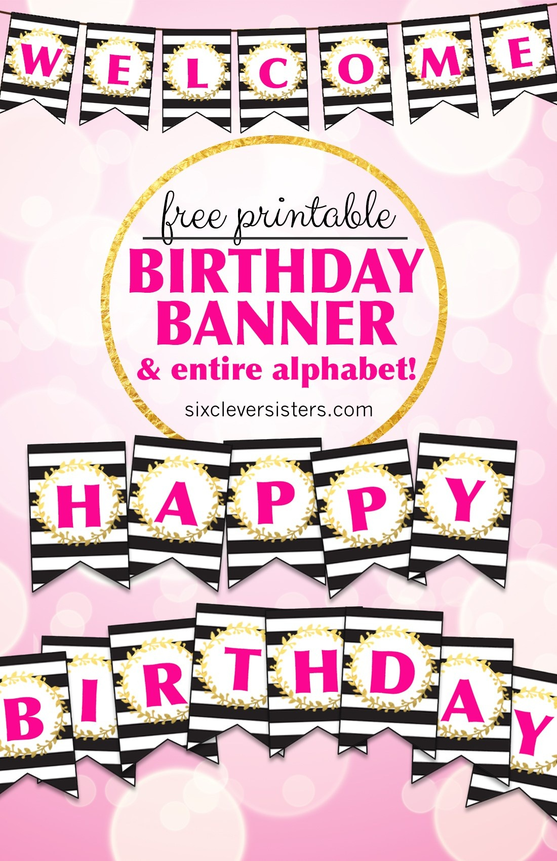 Free Printable Happy Birthday Banner And Alphabet - Six Clever Sisters - Free Happy Birthday Printable Letters
