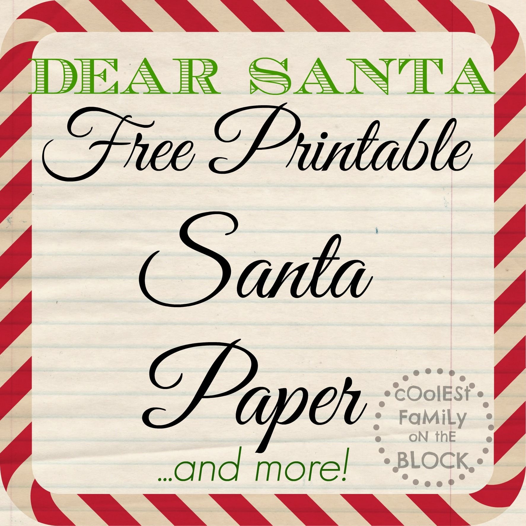 Free Printable Santa Paper For Writing A Letter To Santa (Coolest - Free Printable Santa Paper