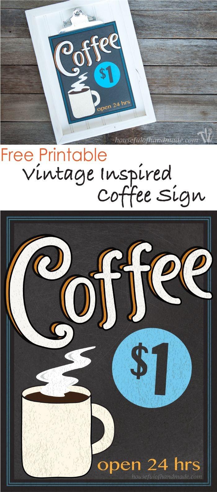Free Printable Vintage Inspired Coffee Sign   Fonts & Printables - Free Printable Coffee Bar Signs