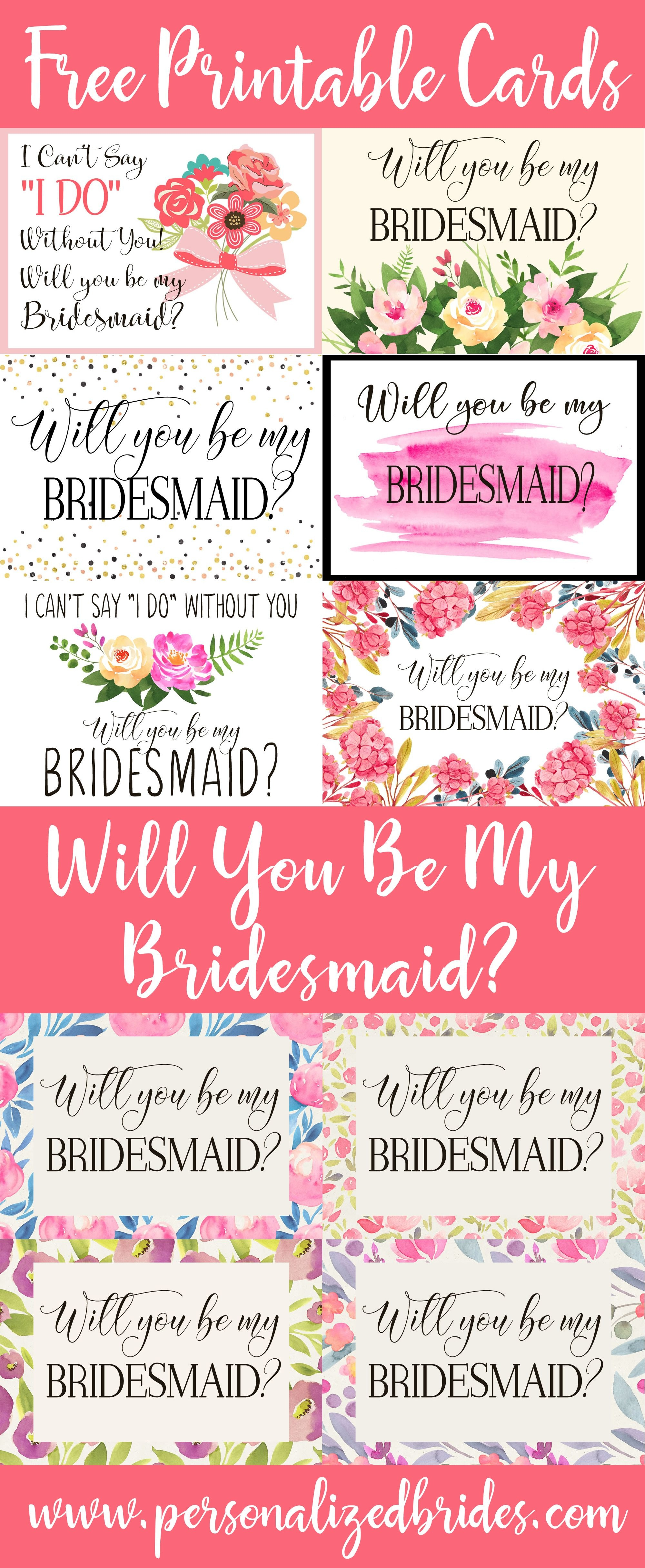 """Free Printable """"will You Be My Bridesmaid?"""" Cards From Www - I Can T Say I Do Without You Free Printable"""