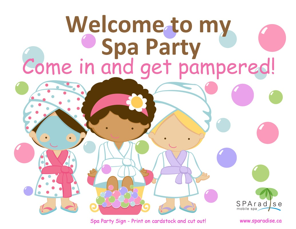 Free Printables - Sparadise Mobile Spa Inc. | Vancouver Premier - Free Printable Party Signs
